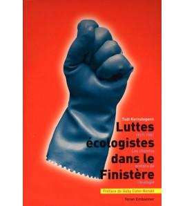 Luttes Écologistes dans le Finistère 1967-1981