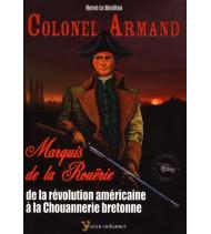 Colonel Armand  Marquis de la Rouërie