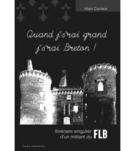 Quand j's'rai grand, j's'rai Breton