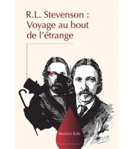 R.L. Stevenson Voyage au Bout de l'Étrange