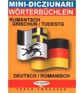 Mini-dico bilingue  romanche/allemand allemand/romanche
