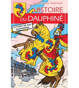 Histoire du Dauphiné  Le point de vue dauphinois