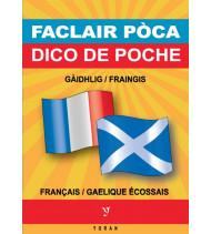 DICO DE POCHE BILINGUE GAELIQUE ECOSSAIS/FRANCAIS    FACLAIR POCA GAIDHLIG/FRAINGIS