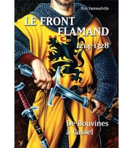 Le front flamand 1214-1328 De Bouvines à Cassel