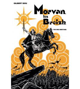 Morvan lez Breizh Roi des Bretons