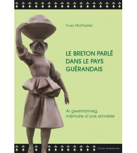 Le breton parlé dans le pays guérandais
