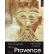 Aux origines de la Provence