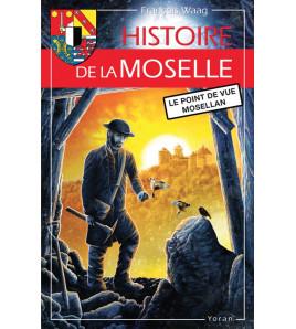Histoire de la Moselle - Le point de vue mosellan
