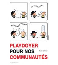 Playdoyer pour nos communautés