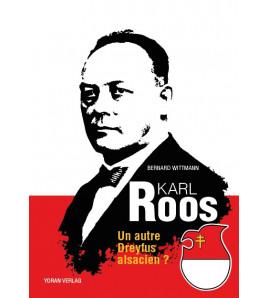 Karl Roos, un autre Dreyfuss alsacien