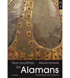 Nos ancêtres les Alamans,...